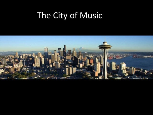 The City of Music