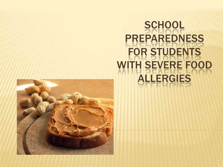 School Preparedness for Students with Severe Food Allergies<br />