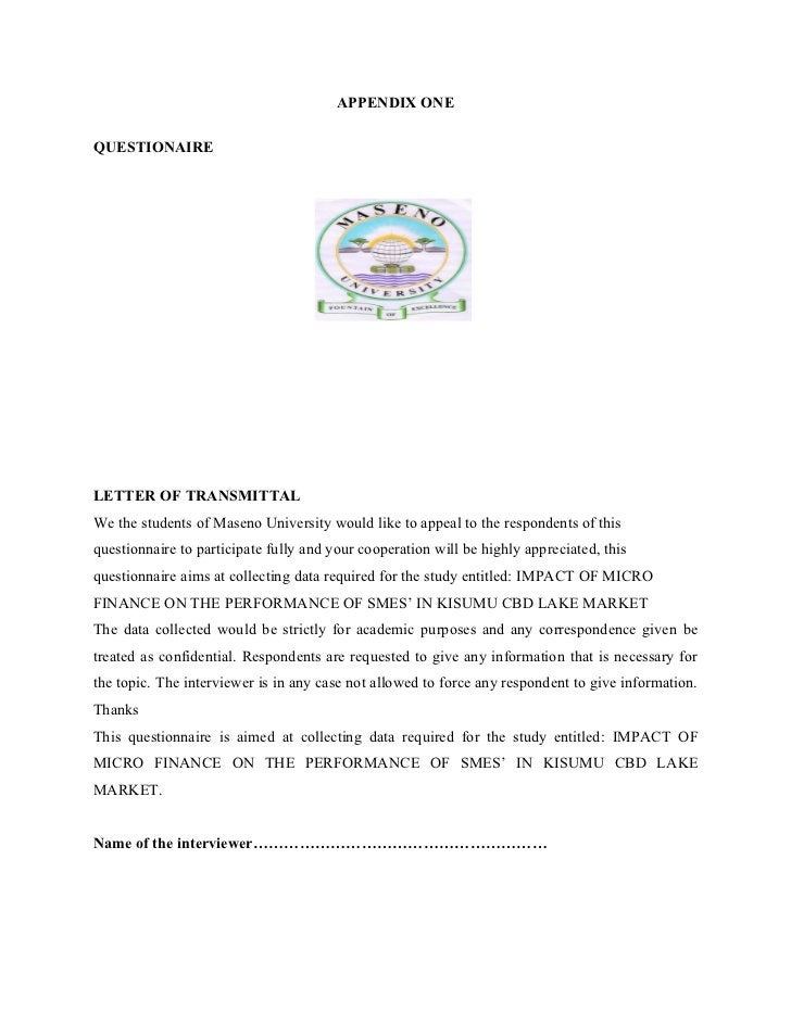 APPENDIX ONEQUESTIONAIRELETTER OF TRANSMITTALWe the students of Maseno University would like to appeal to the respondents ...
