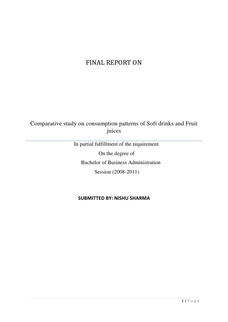 final report onComparative study on consumption patterns of Soft drinks and Fruit juices                         In partia...