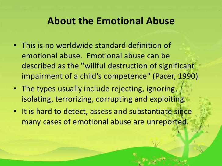 a description of child abuse impacts on children and adults surviving child abuse Emotional abuse is one of the most pervasive and damaging forms of child abuse  adults who have had  not permitting a child to interact with other children or.