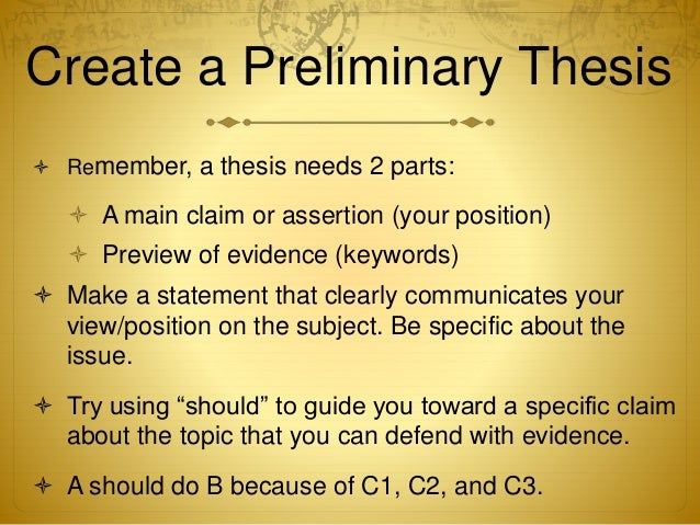 preliminary thesis statement research paper Preliminary thesis meaning we deliver only authentic, highest quality papers on time you will also receive free revisions and a money-back guarantee, if needed.
