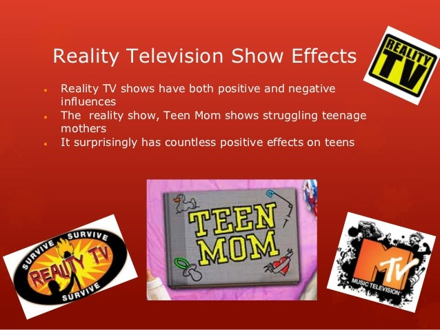 Reality tv effects on teens