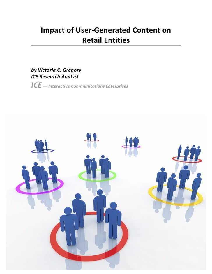 Impact of User-‐Generated Content on                               Retail Entities                         ...