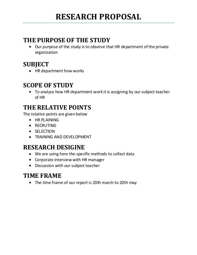 research proposal research proposalthe purpose of the study our purpose of the study is to  observe that hr