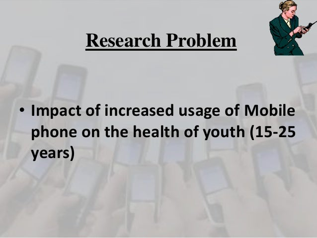 research proposal cellphones Mobile phone distractions- research proposal meanwhile if it is disproven it may mean that banning cell phones from the classroom is an effective way to minimize.