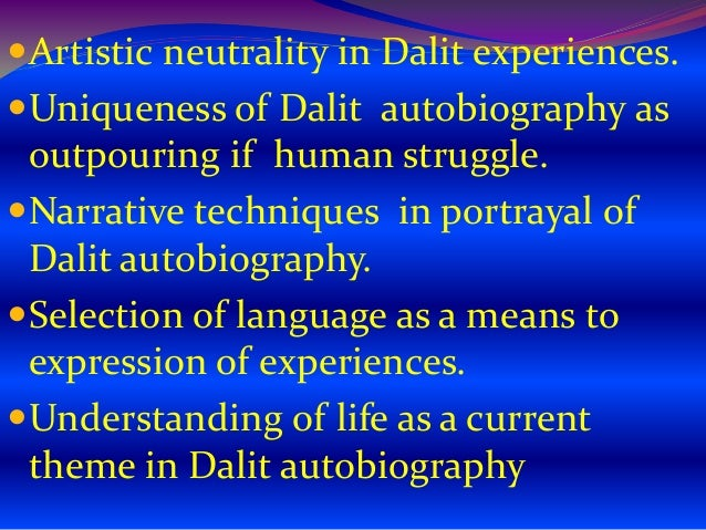dalit consciousness in outcaste akkarmashi Limbale's the outcaste (akkarmashi): portrayal of a dalit's  life  movement (dalit panther,1972) , the dalits are now conscious of their  being.