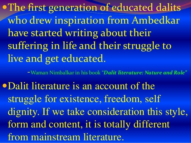dalit literature essay Dalit literatures in india eds by joshil k  joshil k abraham and judith misrahi-barak,  about the phenomenon of dalit literature the first essay,.