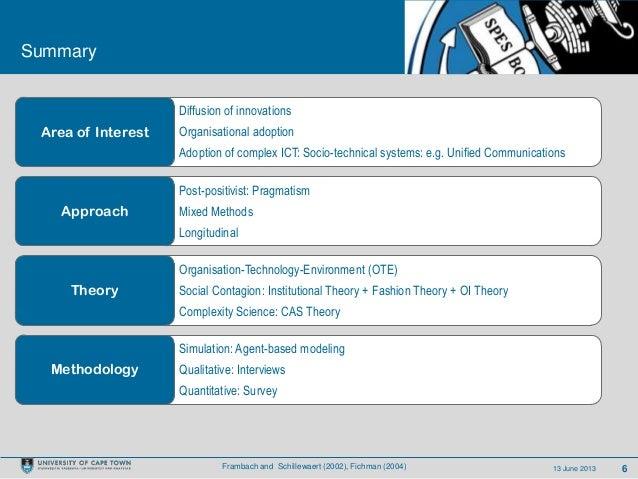 613 June 2013SummaryDiffusion of innovationsOrganisational adoptionAdoption of complex ICT: Socio-technical systems: e.g. ...