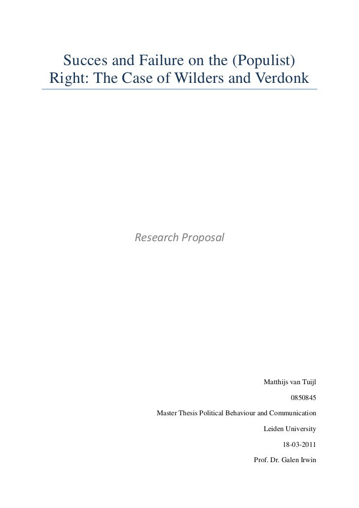 Succes and Failure on the (Populist) Right: The Case of Wilders and Verdonk<br />Research Proposal<br />Matthijs van Tuijl...