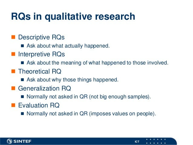qualitative research questions Within academia, there are two main types of research: quantitative and qualitative in quantitative research, researchers use experimental designs to examine the relationship among.