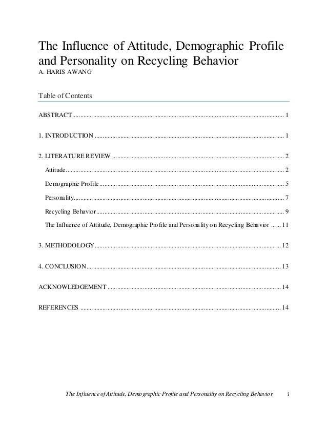 influence of personal behaviour on enviornmental Individual behaviors and biology influence our health because they interact with social and physical influences on our health our personal choices combined with our physical and social environments encompass each of us and our social environment consists of our interactions with.