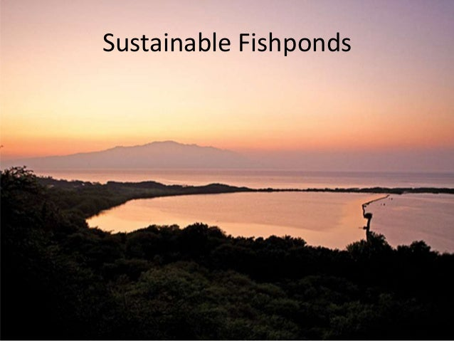 Sustainable Fishponds