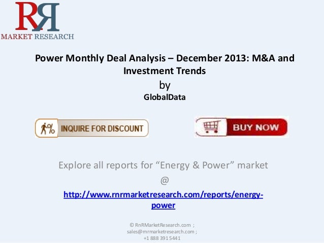 """Power Monthly Deal Analysis – December 2013: M&A and Investment Trends  by GlobalData  Explore all reports for """"Energy & P..."""