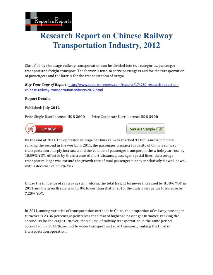 Research Report on Chinese Railway            Transportation Industry, 2012Classified by the usage, railway transportation...