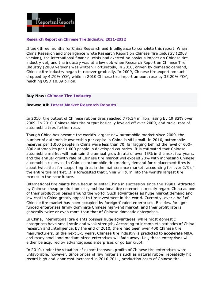 Research Report on Chinese Tire Industry, 2011-2012It took three months for China Research and Intelligence to complete th...