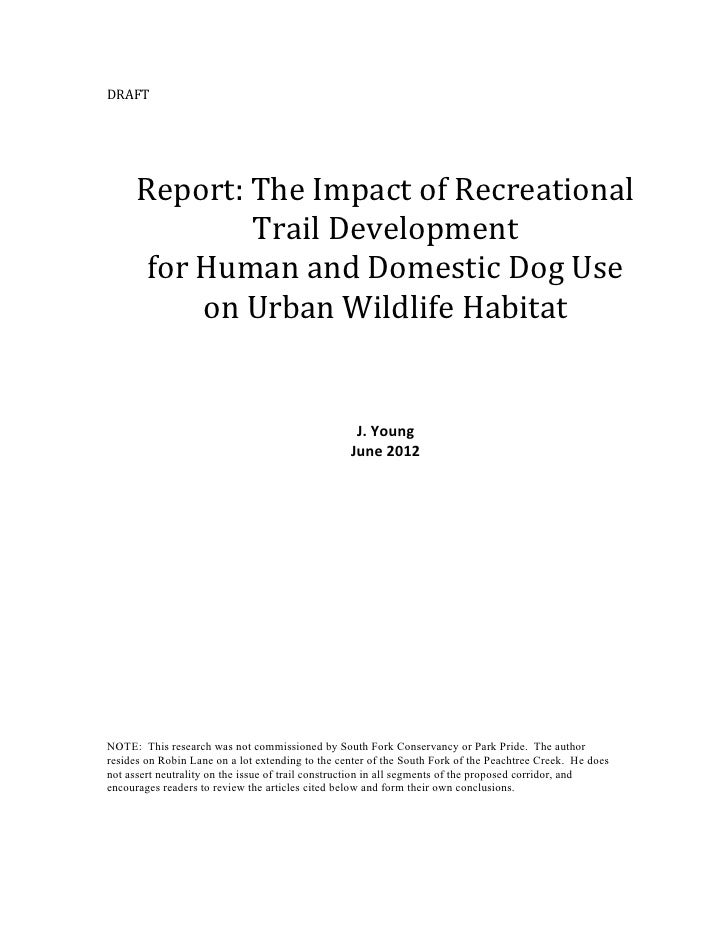 DRAFT      Report: The Impact of Recreational              Trail Development      for Human and Domestic Dog Use          ...