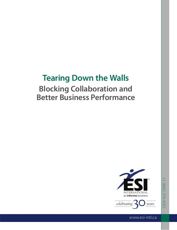 Tearing Down the Walls Blocking Collaboration andBetter Business Performance                                            +1...