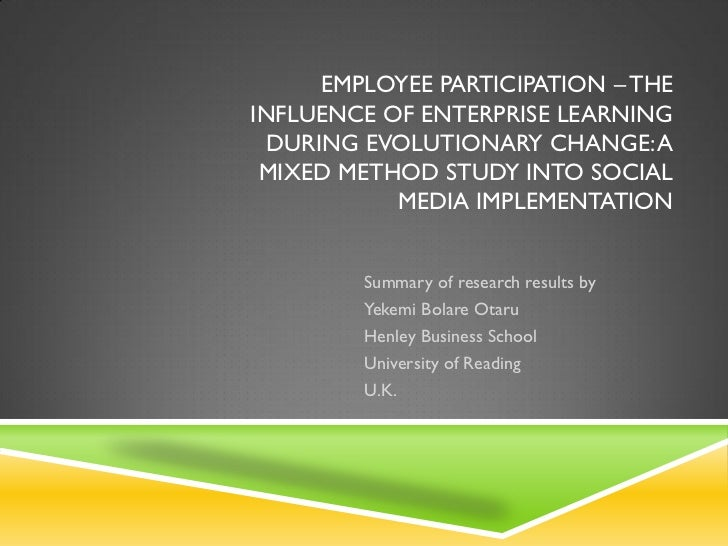 EMPLOYEE PARTICIPATION – THEINFLUENCE OF ENTERPRISE LEARNING  DURING EVOLUTIONARY CHANGE: A MIXED METHOD STUDY INTO SOCIAL...