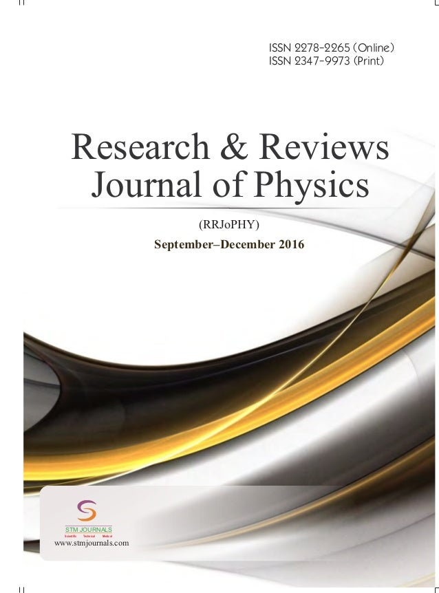 Research & Reviews: Journal of Physics vol 7 issue 3