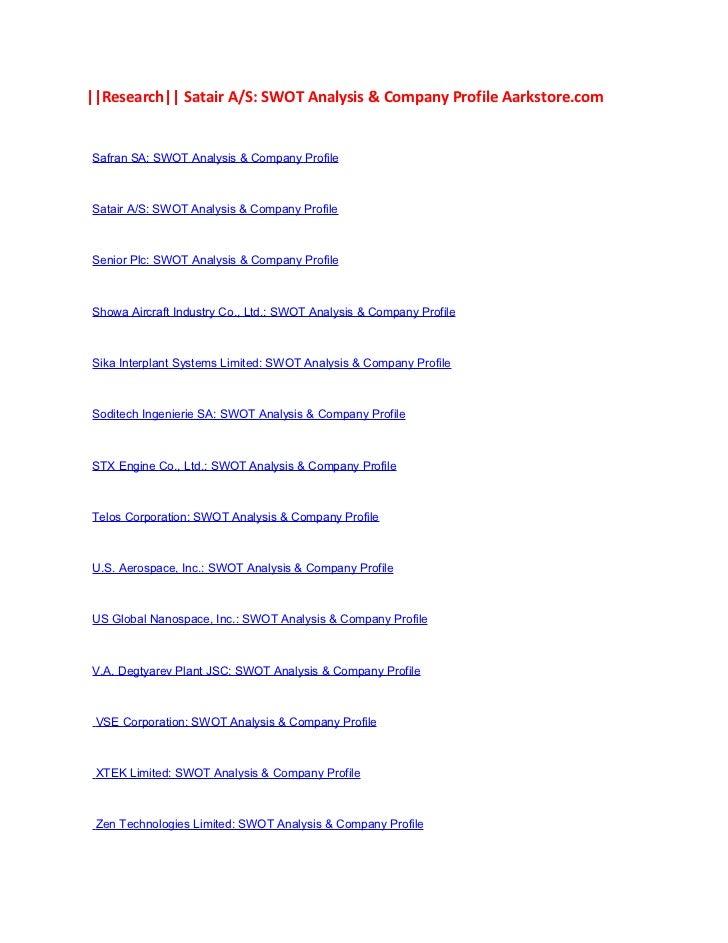 ||Research|| Satair A/S: SWOT Analysis & Company Profile Aarkstore.comSafran SA: SWOT Analysis & Company ProfileSatair A/S...