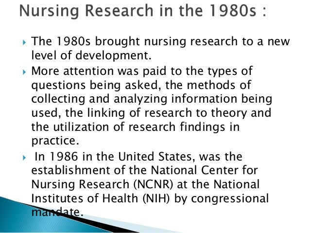 historical development in nursing research and The expansion of research-based literature is one of the foremost goals of the nursing profession linked to this goal are the utilization and further development of nursing libraries this paper discusses some historical factors that have influenced nursing literature.