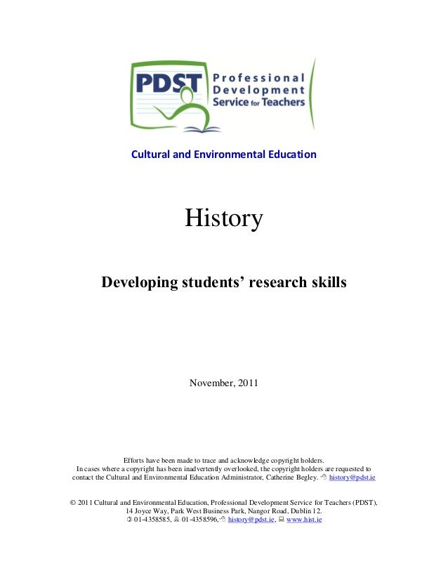 Cultural and Environmental Education History Developing students' research skills November, 2011 Efforts have been made to...