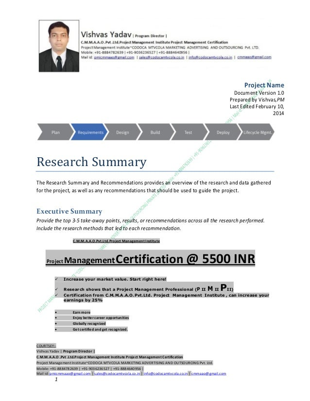 Project Name Document Version 1.0 Prepared by Vishvas,PM Last Edited February 10, 2014  Research Summary The Research Summ...