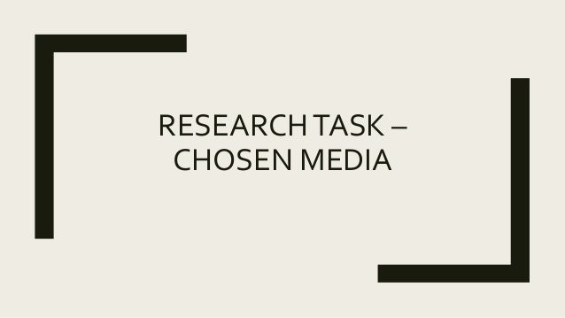 RESEARCHTASK – CHOSEN MEDIA