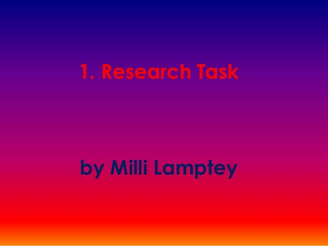 1. Research Task by Milli Lamptey