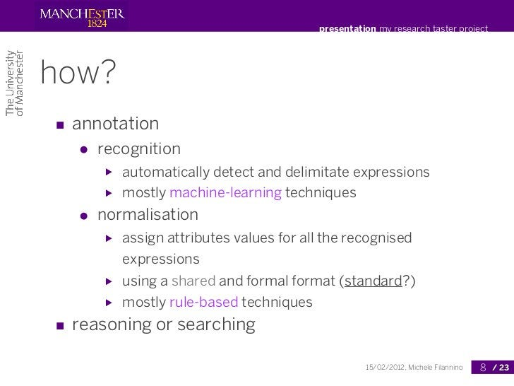 presentation my research taster projecthow?■ annotation  ●   recognition      ▶   automatically detect and delimitate expr...