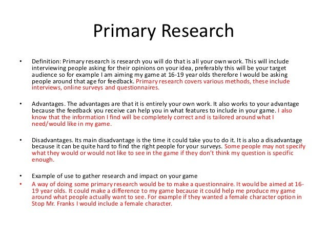 definition primary research Before making your next business move, you need to know a lot more about your  target market conducting both secondary and primary research can help.