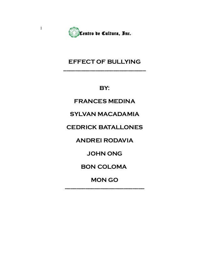 research thesis effects of bullying  1 centro de cultura inc effect of bullying