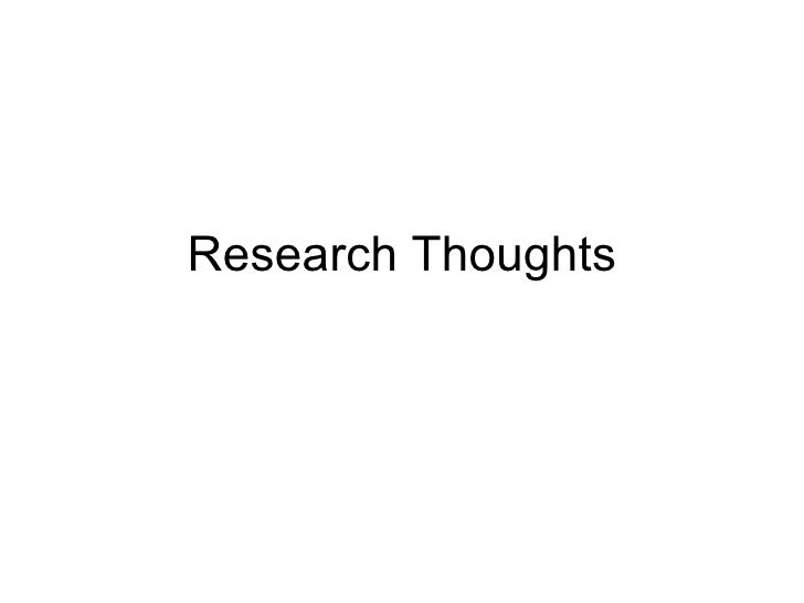 Research Thoughts