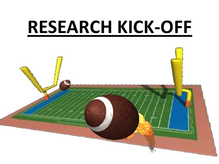 RESEARCH KICK-OFF