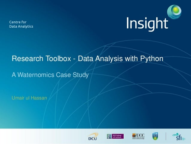 Research Toolbox - Data Analysis with Python A Waternomics Case Study Umair ul Hassan