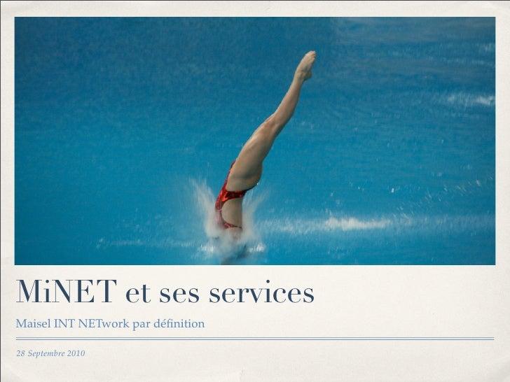 MiNET et ses services Maisel INT NETwork par définition  28 Septembre 2010