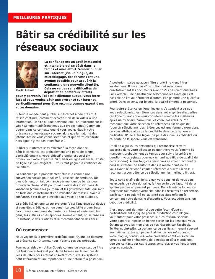 MEILLEURES PRATIQUES    Bâtir sa crédibilité sur les réseaux sociaux                   La confiance est un actif immatérie...