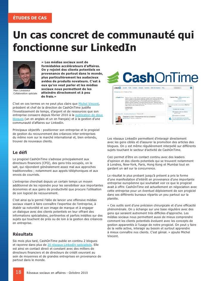 ÉTUDES DE CAS    Un cas concret de communauté qui fonctionne sur LinkedIn                          « Les médias sociaux so...