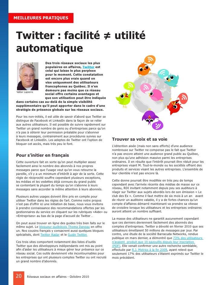 MEILLEURES PRATIQUES    Twitter : facilité ≠ utilité automatique                   Des trois réseaux sociaux les plus     ...