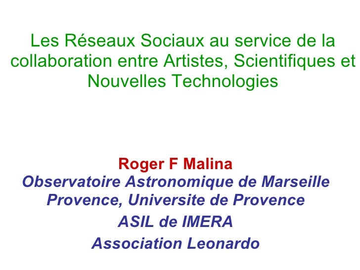 Reseaux artistes sciences - Roger Malina - Marseille 2.0