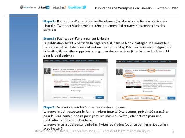 Publications de Wordpress via Linkedin – Twitter - Viadéo      Etape 1 : Publication d'un article dans Wordpress (ce blog ...