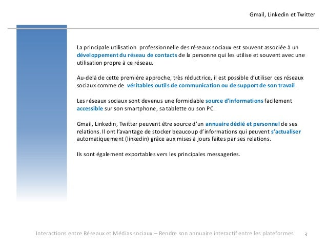 Réseaux et médias sociaux - Rendre son annuaire de contacts interactif entre les plateformes - formation pour Oasys - avril 2013 - par Alban Jarry Slide 3