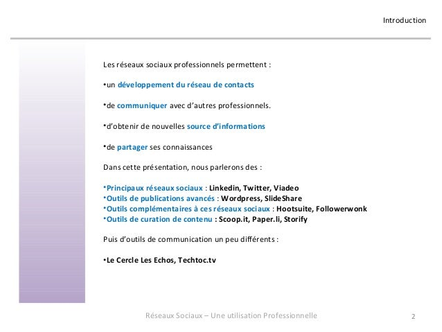 Réseaux Sociaux 3 - Retour d'expérience sur une utilisation professionnelle - Formation donnée en mai 2013 chez OASYS Slide 2