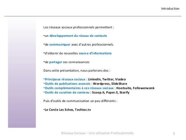 Réseaux Sociaux 4 - Retour d'expérience sur une utilisation professionnelle - Formation donnée en juin 2013 chez OASYS Slide 2