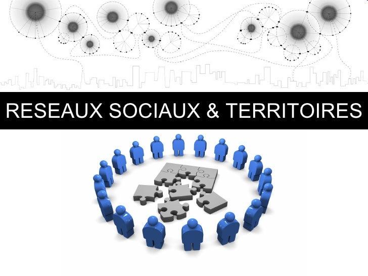 RESEAUX SOCIAUX & TERRITOIRES