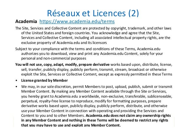 Réseaux et Licences (2) Academia https://www.academia.edu/terms The Site, Services and Collective Content are protected by...
