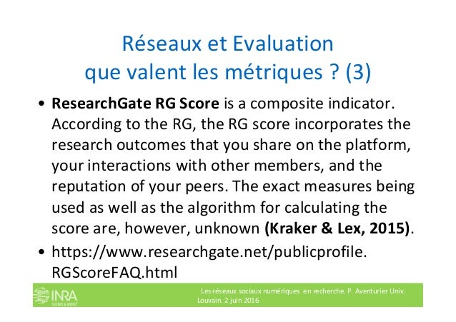 Réseaux et Evaluation que valent les métriques ? (3) • ResearchGate RG Score is a composite indicator. According to the RG...