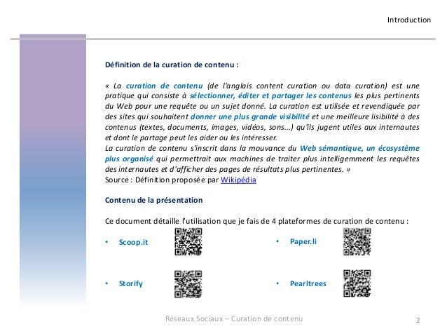 Reseaux sociaux professionnels- Curation de contenu - Scoop.it, Storify, Paper.li, Pearltrees Slide 2