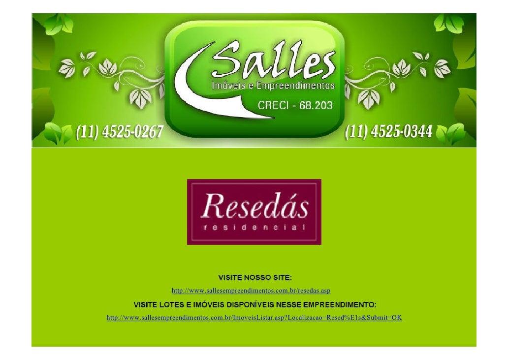 http://www.sallesempreendimentos.com.br/resedas.asphttp://www.sallesempreendimentos.com.br/ImoveisListar.asp?Localizacao=R...